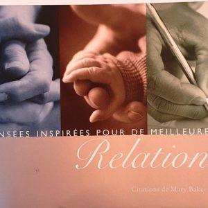 Pensées inspirées pour de meilleures relations