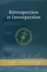 Rétrospection et Introspection