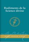 Rudiments de la Science divine
